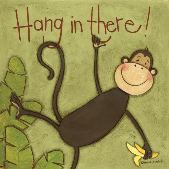 07056 Hang in There (Monkey) 12 x 12