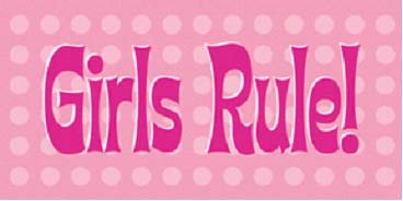 65007 Girls Rule 10 x 5