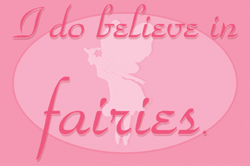 21680 I Believe In Fairies - pink 18 x 12