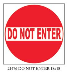 21476 DO NOT ENTER 18 x 18